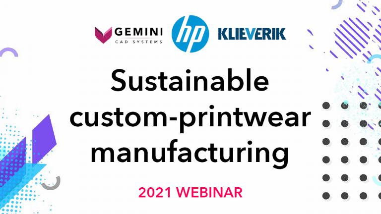 Gemini CAD webinar - Sustainable custom printwear manufacturing